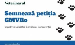 Petitie CMVRO: Solicitarea Consiliului Concurentei de modificare a legislatiei privind infiintarea cabinetelor veterinare este contrara evaluarii Comisiei Europene si hotararilor CJUE